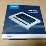 CrucialのMX500 500GBを買ったよ